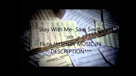 Stay With Me- Sam Smith on Flute ***SHEET MUSIC IN